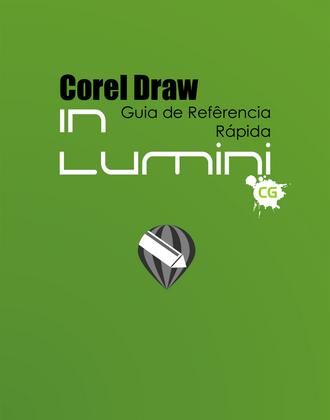 Guia Rápido Corel Draw Inlumini - Wallace Vianna designer autônomo freelancer Rio de Janeiro RJ