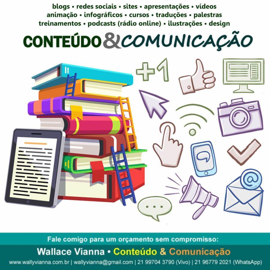 Criação de conteúdo para comunicação, para sites, blogs, redes sociais, apresentações, palestras, cursos, treinamentos, podcasts (ráidios online), animação; vídeo, aúdio, animação, texto, desenho, foto, imagem.